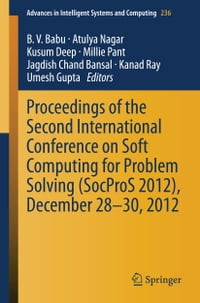 Proceedings of the Second International Conference on Soft Computing for Problem Solving (SocProS…