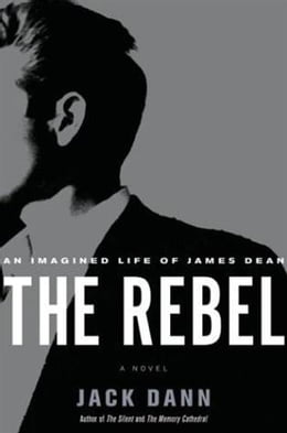 Book The Rebel: A Novel by Jack Dann