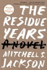 The Residue Years Cover Image