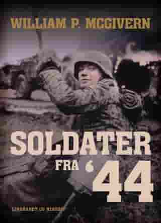 Soldater fra '44 by William P. Mcgivern
