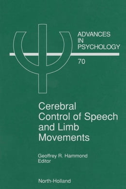Book Cerebral Control of Speech and Limb Movements by Hammond, G. R.