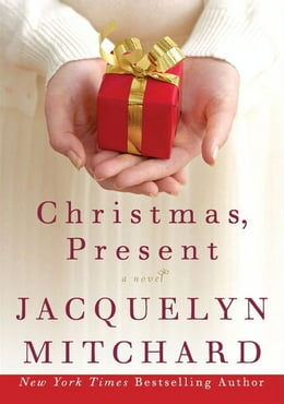 Book Christmas, Present by Jacquelyn Mitchard