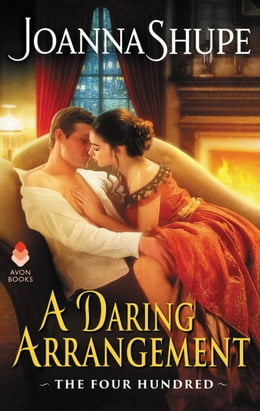 Book A Daring Arrangement: The Four Hundred Series by Joanna Shupe
