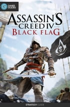 Assassin's Creed IV: Black Flag - Strategy Guide by GamerGuides.com