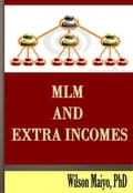 Mlm and Extra Incomes