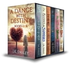 A Dance with Destiny: Complete Boxed Set: Books 1-6 by JK Ensley