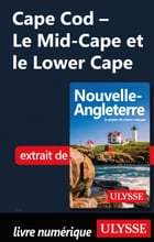 Cape Cod - Le Mid-Cape et le Lower Cape by Collectif Ulysse