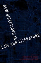 New Directions in Law and Literature by Elizabeth S. Anker