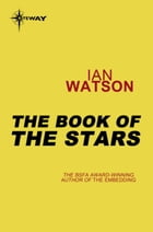 The Book of the Stars: Black Current Book 2 by Ian Watson