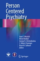 Person Centered Psychiatry