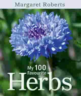 My 100 Favourite Herbs