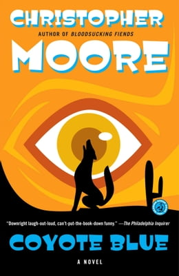 Book Coyote Blue: A Novel by Christopher Moore