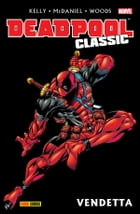 Deadpool Classic 6 by Anthony Williams