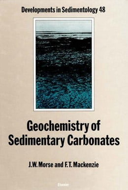 Book Geochemistry of Sedimentary Carbonates by Morse, J. W.
