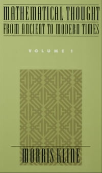 Mathematical Thought From Ancient to Modern Times : Volume 1