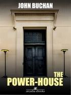 The Power-House by John Buchan