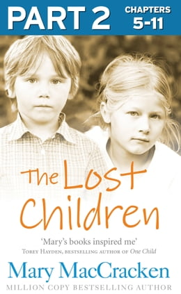 Book The Lost Children: Part 2 of 3 by Mary MacCracken