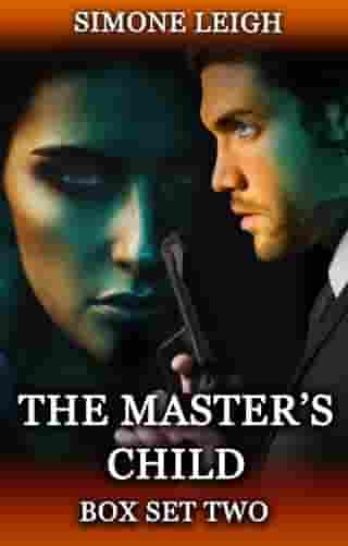 The Master's Child - Box Set Two: The Master's Child Box Set, #2 by Simone Leigh