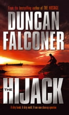 The Hijack: Number 2 in series by Duncan Falconer