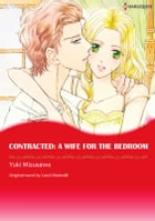 CONTRACTED: A WIFE FOR THE BEDROOM: Harlequin Comics by Carol Marinelli