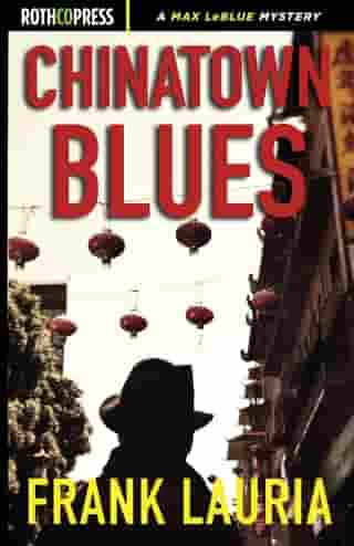 Chinatown Blues by Frank Lauria
