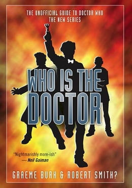 Book Who Is The Doctor by Graeme Burk and Robert Smith?
