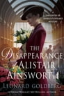 The Disappearance of Alistair Ainsworth Cover Image