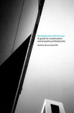Book Development and the Law by Bruce-Radcliffe, Godfrey