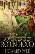 The Merry Adventures of Robin Hood 9d56f87b-a1a3-4fb5-868a-ac4697c13952