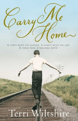 Book Carry Me Home by Terri Wiltshire