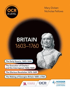OCR A Level History: Britain 1603-1760