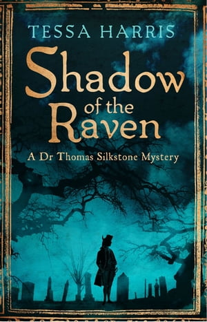 Shadow of the Raven a gripping mystery that combines the intrigue of CSI with 18th-century history