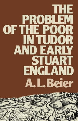 Book The Problem of the Poor in Tudor and Early Stuart England by Beier, Lucinda