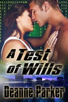 A Test of Wills by Deanne Parker