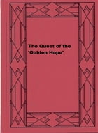 The Quest of the 'Golden Hope' by Percy F. Westerman