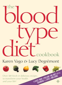 Book The Blood Type Diet Cookbook by Karen Vago