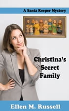 Christina's Secret Family by Ellen M. Russell