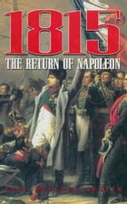 1815 The Return Of Napoleon by Paul Britten Austin