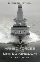 The Armed Forces of the United Kingdom 2014-2015 by Charles Hayman