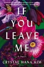 If You Leave Me Cover Image