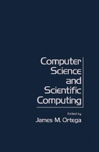 Computer Science and Scientific Computing: Proceedings of the Third ICASE Conference on Scientific…