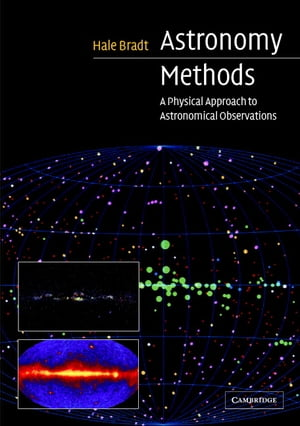 Astronomy Methods A Physical Approach to Astronomical Observations