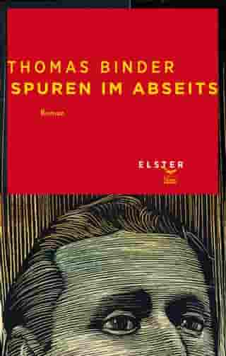 Spuren im Abseits: Theo Links Annäherungen by Thomas Binder