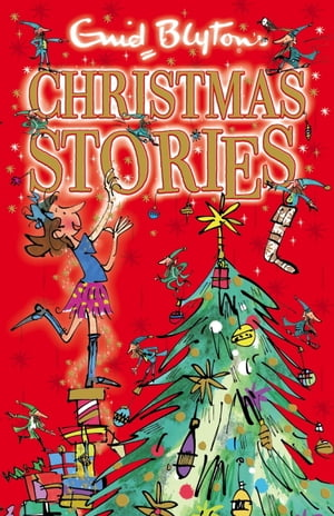 Enid Blyton's Christmas Stories: Contains 25 classic tales