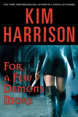 Book For a Few Demons More by Kim Harrison