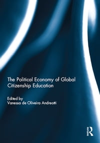 The Political Economy of Global Citizenship Education