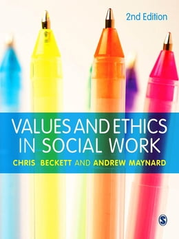 Book Values and Ethics in Social Work by Chris Beckett
