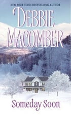 Someday Soon by Debbie Macomber