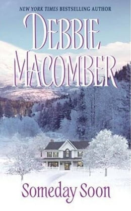 Book Someday Soon by Debbie Macomber