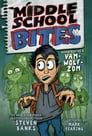 Middle School Bites Cover Image